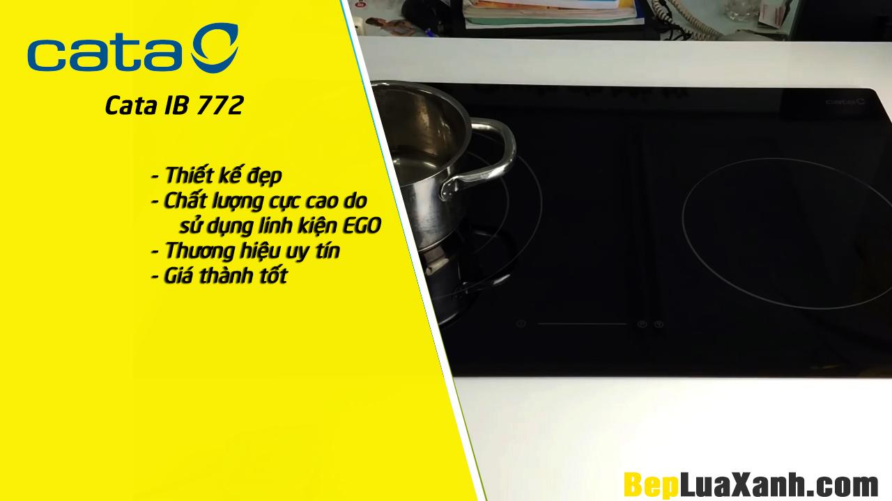 Tính năng ưu việt của bếp từ Cata Ib 0722 DC